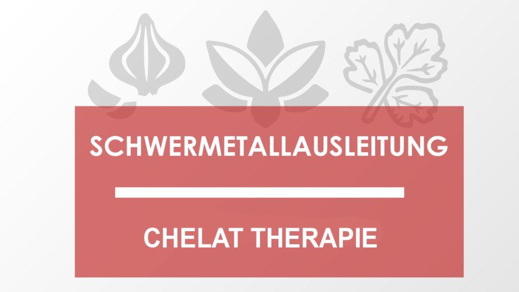 Chelat Therapie